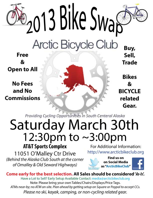 FYI: Annual Arctic Bike Club Bike Swap - March 30th - 12:30 to ~3:00/3:30pm-2013bikeswap_flyer.jpg