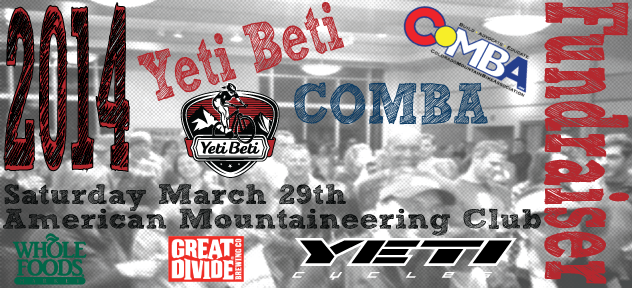 5th Annual Yeti Beti/COMBA Fundraiser--March 29, 2014-2014fundraiseryblong.png