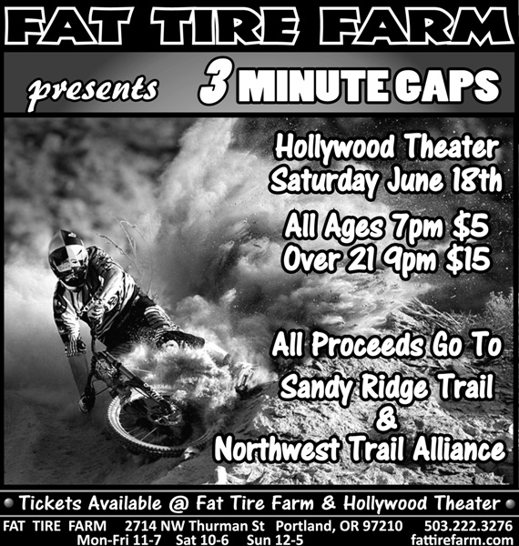Fat Tire Farm showing 3 Minute Gaps @Hollywood Theater in Portland Saturday June 18th-3mg-ww.jpg