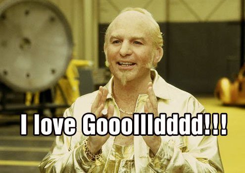 Name:  83705-I-love-gold-meme-Goldmember-rJjH.jpeg