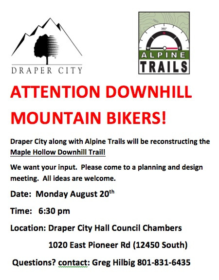 Maple Hollow (Draper) Downhill reconstruction meeting on Monday-atttention-downhill-mountain-bikers.jpg