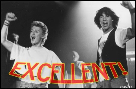 Name:  Bill_Ted_Excellent.jpg Views: 51 Size:  45.4 KB