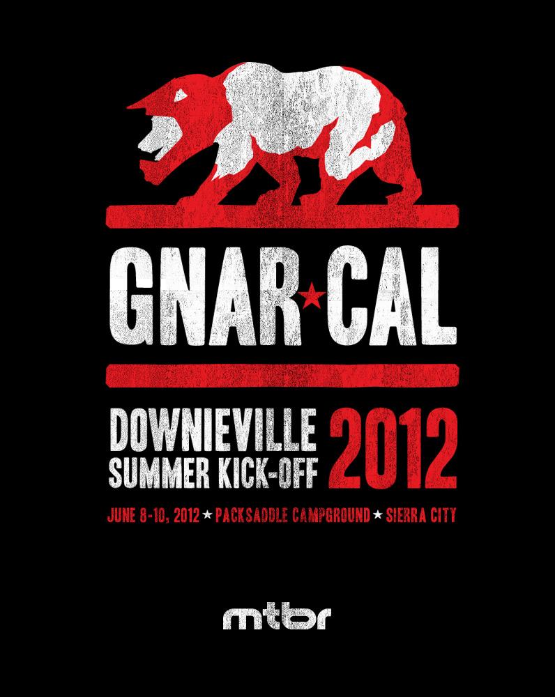 The Downieville Summer Kick-Off Thread!!!-dville_gnarcal_promo.jpg