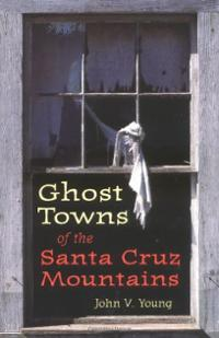 Name:  ghost-towns-santa-cruz-mountains-john-v-young-paperback-cover-art.jpg Views: 674 Size:  11.3 KB