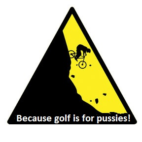 Name:  golfisforpussies.jpg Views: 115 Size:  18.1 KB