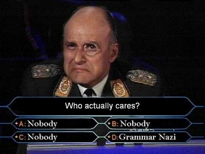 Name:  grammar-nazi2.jpg Views: 969 Size:  24.3 KB