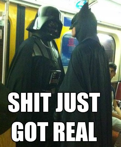 Name:  shit-just-got-real-darth-vader-batman.jpg