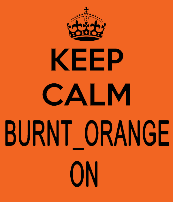 PETITION To bring back banned member BURNT ORANGE, Mods please read.-keep-calm-xc-fo-lyfe.png