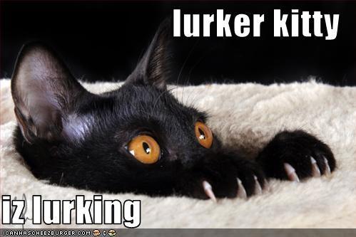Name:  lurker.jpg Views: 871 Size:  31.4 KB