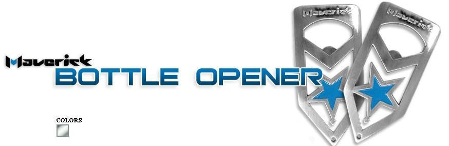 How is Maverick?-mav-bottle-opener.jpg
