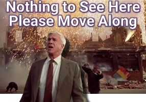 1147053d1500359810-see-you-later-fake-news-nothing-see-here-move-along-w-leslie-nielsen-labeled-200px-no-margin.png