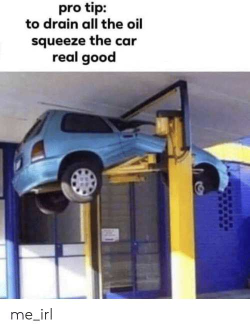 Wrenching on cars.-pro-tip-drain-all-oil-squeeze-car-61021782.png