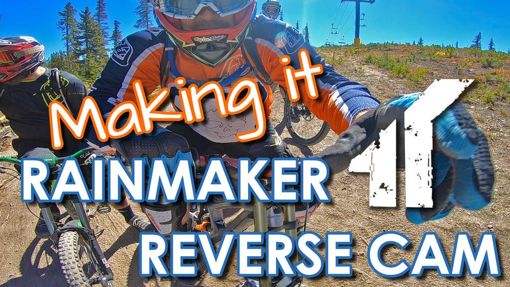 Making it Rainmaker - Reverse Cam - Trestle Bike Park - 4K-rain_reversecam.jpg