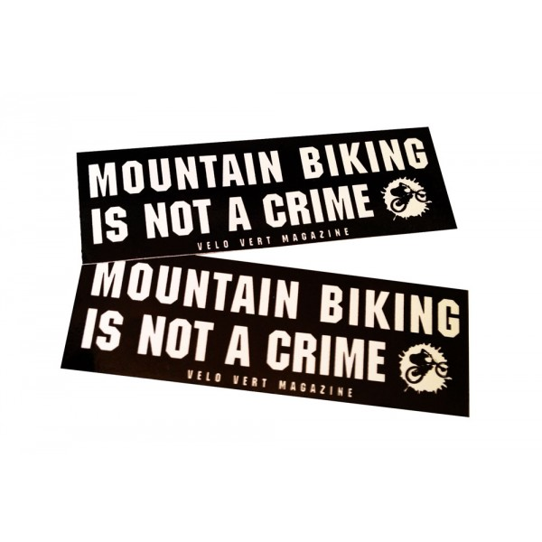MTB. Is it really safer than drugs?-stickers-mountain-biking-not-crime.jpg