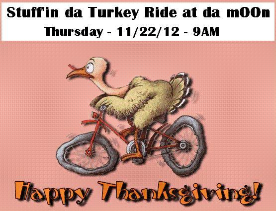 NEPMTBA's Stuff'in da Turkey Ride at da mOOn 11/22/12-stiffin-da-turkey.jpg
