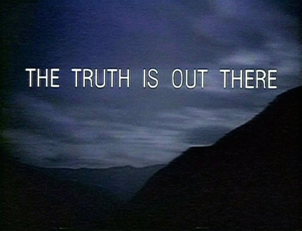 Do you think there is any other life on any other planets?-the_truth_is_out_there_tagline.jpg