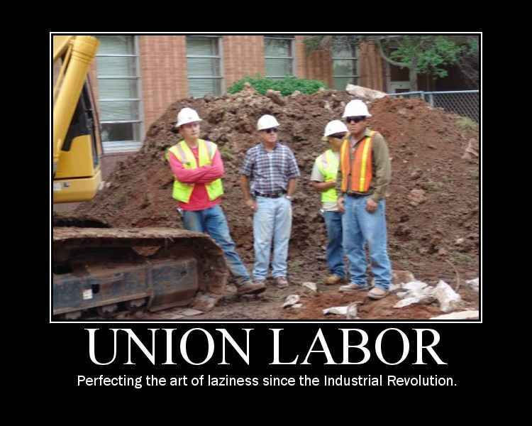 Motivational Posters-union_labor.jpg