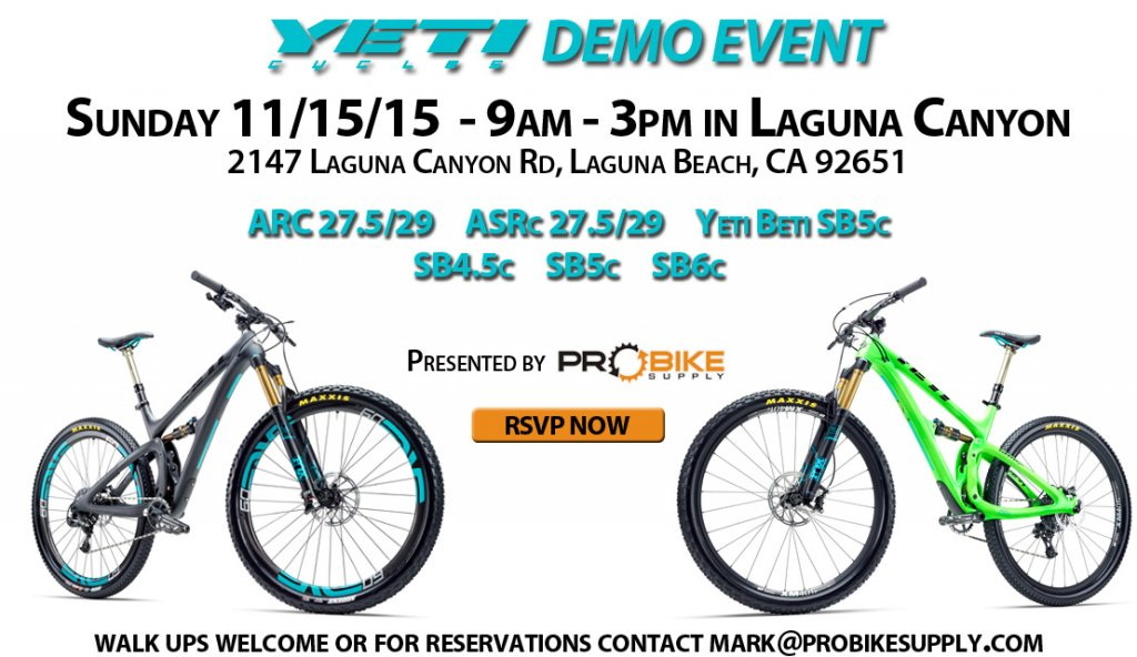 SoCal Demo Event - Sunday 11/15/15 in Laguna Beach-yeti-cycles-demo-banner-pro-bike-supply-v2.jpg