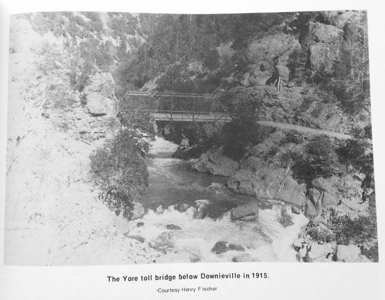 While the bridge is now gone, this historic photo shows the relative danger of North Yuba River. The dry bag was almost directly under where the bridge used to be.